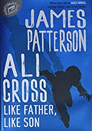 Ali Cross: Like Father, Like Son (Ali Cross, 2)