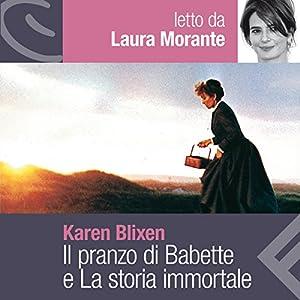 Il pranzo di Babette e La storia immortale Audiobook