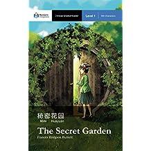 The Secret Garden: Mandarin Companion Graded Readers: Level 1, Simplified Chinese Edition
