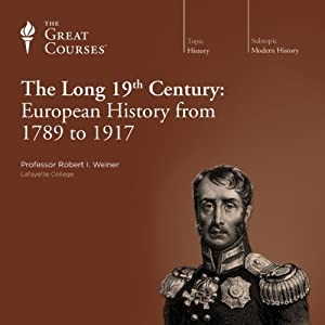 The Long 19th Century: European History from 1789 to 1917 Vortrag