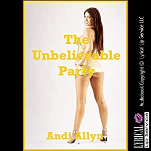 The Unbelievable Party Audiobook