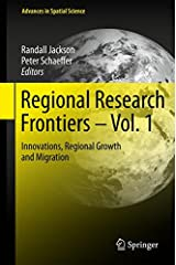 Regional Research Frontiers - Vol. 1: Innovations, Regional Growth and Migration (Advances in Spatial Science) Hardcover