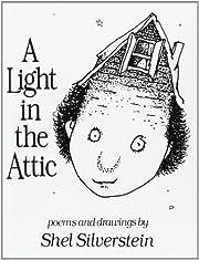 A Light in the Attic by Shel Silverstein…