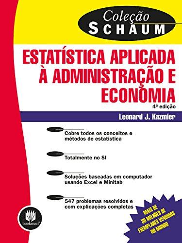 Estatística Aplicada à Administração e Economia (Coleção Schaum) (Portuguese Edition)