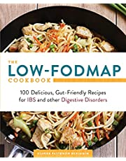 The Low-FODMAP Cookbook: 100 Delicious, Gut-Friendly Recipes for IBS and other Digestive Disorders