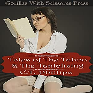 Tales of the Taboo & the Tantalizing Audiobook