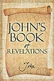 John's Book of Revelations, John, 1424193729