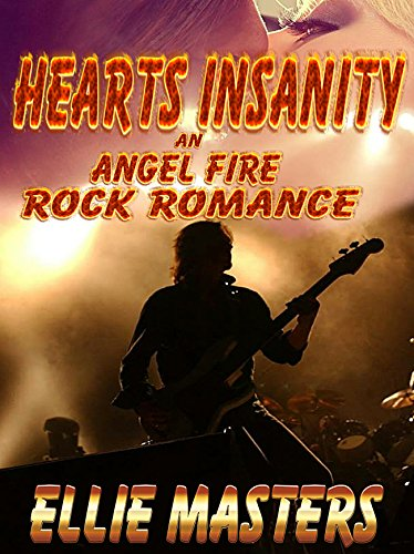 Download PDF Heart's Insanity - an Angel Fire Rock Romance