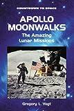 Apollo Moonwalks, Gregory L. Vogt, 0766013065