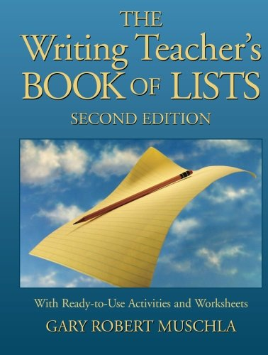 The Writing Teacher's Book of Lists with Ready-to-Use Activities and Worksheets , 2nd (Reading Activity Sheets)