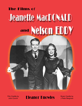 Read Online The Films of Jeanette MacDonald and Nelson Eddy ebook