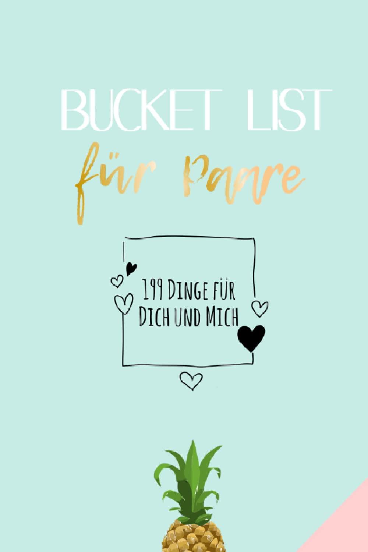 20 Dinge für Dich und für Mich Bucket List für Paare, Hochzeits ...