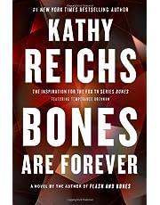 Bones Are Forever: A Novel (Volume 15)