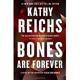 Bones Are Forever: A Novel (15) (A Temperance Brennan Novel)