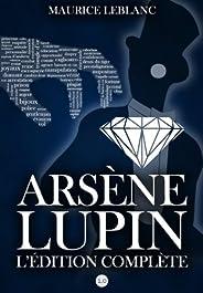 Arsène Lupin : L'édition complète (French Edit