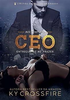 CEO Entregue-se ao Prazer: Box Completo por [Crossfire, Ky]