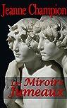 Les Miroirs jumeaux par Champion
