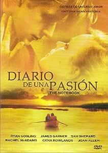 Diario de una Pasion (The Notebook) aka El diario de Noa [NTSC/Region 1&4 dvd. Import - Latin America] (Spanish subtitles)