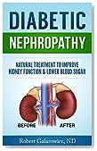 Diabetic Nephropathy (Diabetic Kidney Disease): Natural Treatment to Improve Kidney Function & Lower Blood Sugar
