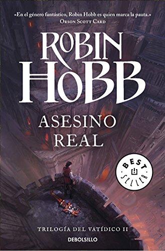 Asesino real (Trilogía del Vatídico 2) (BEST SELLER) Tapa blanda – 3 jul 2014 Robin Hobb Debolsillo 8490623120 FICTION / Fantasy / General