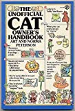 Unofficial Cat Owner's Handbook, Arthur Peterson and Norma Peterson, 0452265185