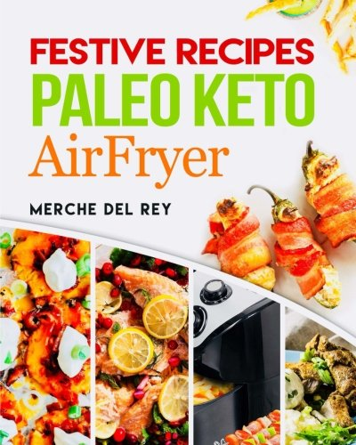 Festive Recipes Paleo Keto AirFryer