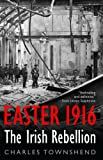 Easter 1916, Charles Townshend, 156663704X