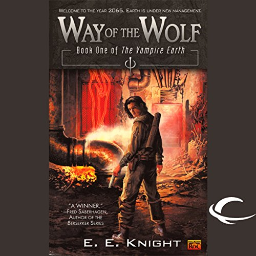 Way of the Wolf: The Vampire Earth, Book 1
