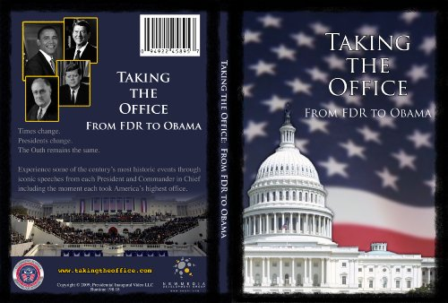 Taking the Office- From FDR to Obama