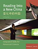 Reading into a New China : Integrated Skills for Advanced Chinese = [Bian Hua Zhong de Zhongguo], Liu, Ruinian and Li, Duanduan, 088727627X