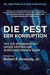 Die Pest der Korruption Hardcover