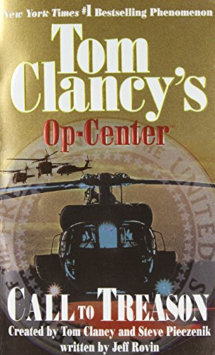 Call to Treason (Tom Clancy's Op-Center, Book 11) ()