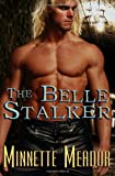 The Belle Stalker, Minnette Meador, 1607353938