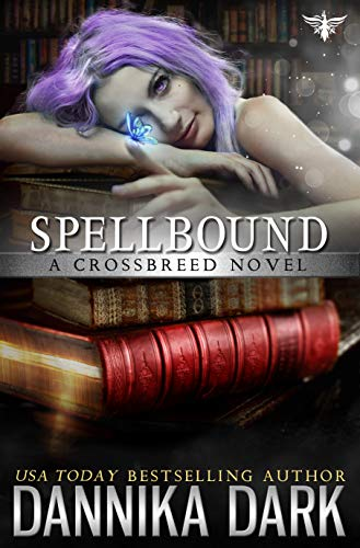 Spellbound (Crossbreed Series Book 8)