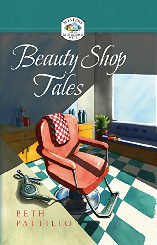 Beauty Shop Tales (Mystery and the minister's wife)