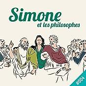 La démocratie en notre pouvoir (Simone et les philosophes 4) |  Simone