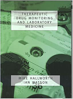 Therapeutic Drug Monitoring and Laboratory Medicine