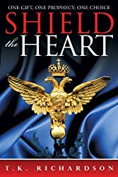 Shield the Heart (The Heart Series Book 2)