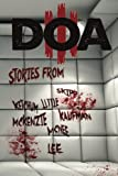 img - for D.O.A. III: Extreme Horror Anthology (Volume 3) book / textbook / text book