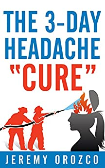 3 Day Headache Cure Jeremy Orozco ebook product image