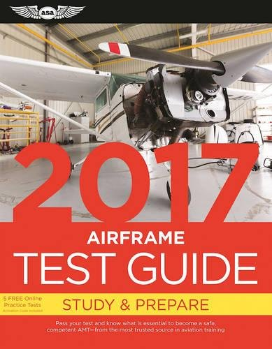 Airframe Test Guide 2017: The