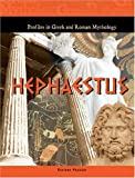 Hephaestus (Profiles in Greek and Roman Mythology)