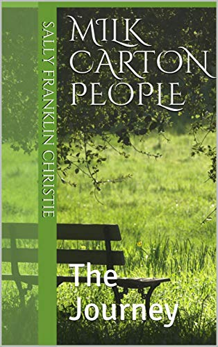 Milk Carton People: The Journey