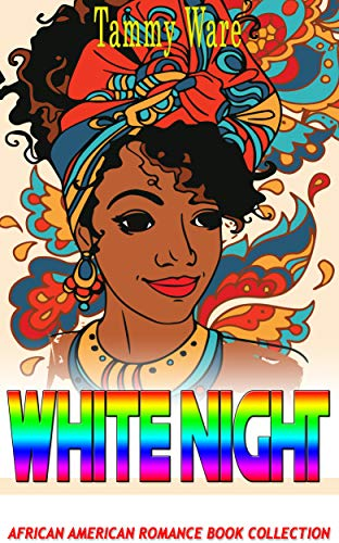 Search : White Night: African American Romance Book Collection