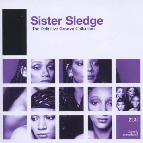 Sister Sledge - Sister Sledge: The Definitive Groove Collection - Zortam Music