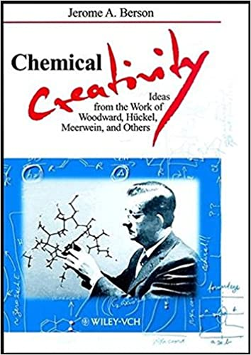 Book Chemical Creativity: Ideas from the Work of Woodward, Huckel, Meerwein and Others (Wiley-Vch)