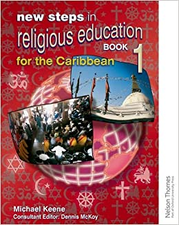 New Steps in Religious Education for the Caribbean - Book 1: Bk. 1