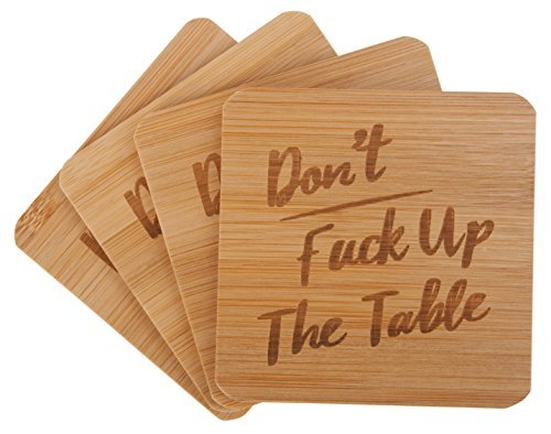 Don't Fuck Up The Table Bamboo Drink Coasters | Set of 4 with Holder ...