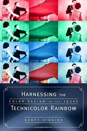 Free Harnessing the Technicolor Rainbow: Color Design in the 1930s