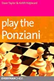 Play The Ponziani (everyman Chess)-Dave Taylor Keith Hayward